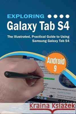 Exploring Galaxy Tablets: The Illustrated, Practical Guide to using Samsung Galaxy Tablets Kevin Wilson 9781911174943 Elluminet Press - książka