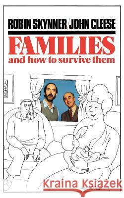 Families and How to Survive Them John Cleese Bud Handelsman Robin Skynner 9780195204667 Oxford University Press - książka