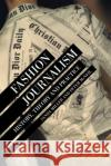 Fashion Journalism: History, Theory, and Practice Peter McNeil Sanda Miller  9781472535818 Bloomsbury Academic