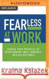 Fearless at Work: Trade Old Habits for a Power Mindset - audiobook