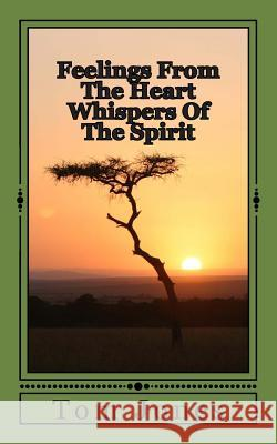 Feelings from the Heart Whispers of the Spirit Tom Jones 9781492316541 Createspace - książka