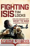 Fighting Isis  Locks, Tim 9781509824434