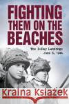 Fighting Them on the Beaches  Cawthorne, Nigel 9781784289980