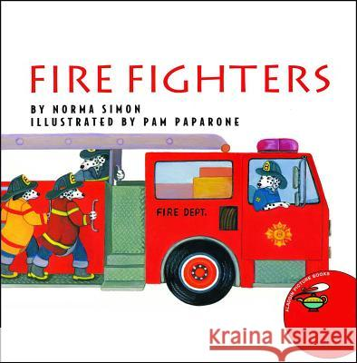 Fire Fighters Norma Simon Pamela Paparone 9780689820700 Aladdin Paperbacks - książka