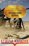 Firearms Acquisition and Disposition Record Book Journal: 50 Pages, 5.5