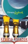 Fitness Logbook: 50 Pages, 5.5- X 8.5- Craft Beer