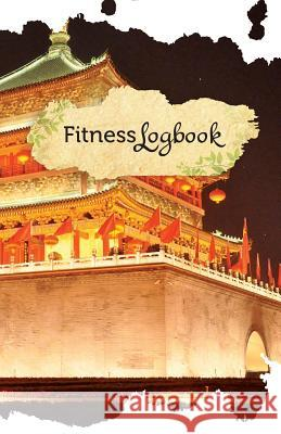 Fitness Logbook: 50 Pages, 5.5- X 8.5- Shanghai Nights Fitness Journal Publishing 9781544250557 Createspace Independent Publishing Platform - książka