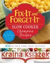 Fix-It and Forget-It Slow Cooker Champion Recipes: 450 of Our Very Best Recipes Phyllis Good 9781680993455 Good Books