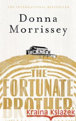 Fortunate Brother  Morrissey, Donna 9781786890573  - książka