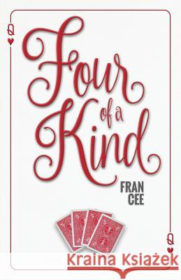 Four of a Kind Fran Cee 9781943353613 Sapphire Books Publishing - książka