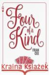 Four of a Kind Fran Cee 9781943353613 Sapphire Books Publishing
