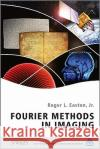 Fourier Methods in Imaging Roger L. Easton Jr.   9780470689837