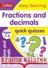 Fractions & Decimals Quick Quizzes: Ages 7-9 Collins UK 9780008212605 HarperCollins UK