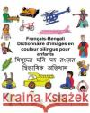 Francais-Bengali Dictionnaire D'Images En Couleur Bilingue Pour Enfants Richard Carlso Kevin Carlson 9781542843676 Createspace Independent Publishing Platform