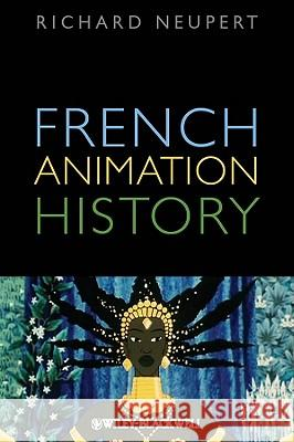 French Animation History Richard Neupert   9781444338362  - książka