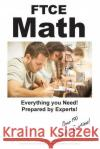 Ftce Math: Practice Test Questions for the Ftce Mathematics 6 - 12 Complete Test Preparation Inc 9781772451696 Complete Test Preparation Inc.