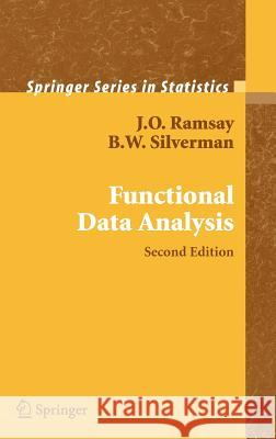 Functional Data Analysis J. Ramsay B. W. Silverman 9780387400808 Springer - książka