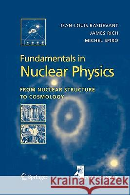 Fundamentals in Nuclear Physics : From Nuclear Structure to Cosmology Jean-Louis Basdevant James Rich Michael Spiro 9781441918499 Not Avail - książka