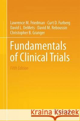 Fundamentals of Clinical Trials  Friedman 9783319185385 Springer - książka