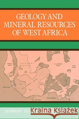 Geology and Mineral Resources of West Africa  Wright 9780045560011  - książka