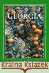 Georgia: The Yankee-Land of the South: A 6 X 9 Lined Journal Travel Books 9781542925112 Createspace Independent Publishing Platform