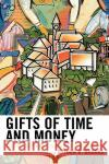 Gifts of Time and Money: The Role of Charity in Americas Communities