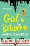 Girl In Between Anna Daniels 9781760295301 Allen & Unwin