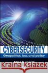 Global Perspectives on Cyber Security Amos N. Guiora 9781138033290 CRC Press