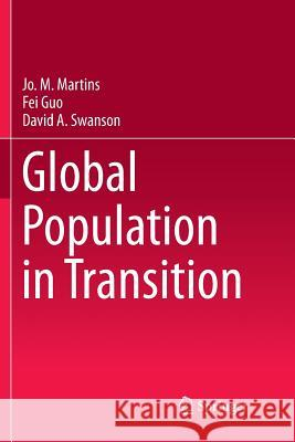 Global Population in Transition Jo M. Martins Fei Guo David a. Swanson 9783030084387 Springer - książka