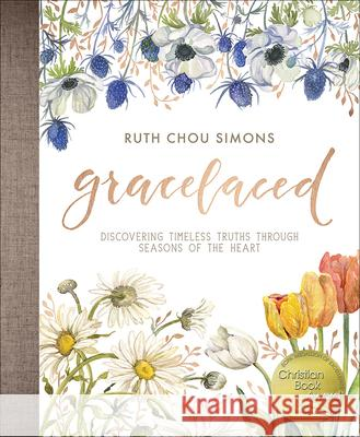Gracelaced: Discovering Timeless Truths Through Seasons of the Heart Ruth Cho 9780736969048 Harvest House Publishers - książka