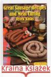 Great Sausage Recipes and Meat Curing: 4th Edition