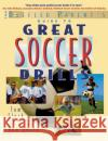 Great Soccer Drills Tom Fleck Ron Quinn 9780071384889 International Marine Publishing