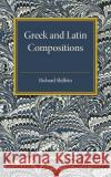Greek and Latin Compositions Shilleto, Richard Arthur 9781316626092