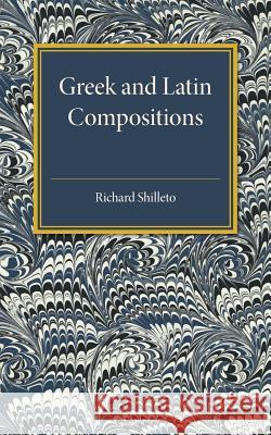 Greek and Latin Compositions  Shilleto, Richard Arthur 9781316626092  - książka
