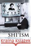 Guardians of Shiism: Sacred Authority and Transnational Family Networks