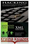Hacking + Android Crash Course + XML Crash Course Pg Wizard Books 9781545185605 Createspace Independent Publishing Platform