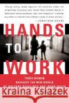 Hands to Work: Three Women Navigate the New World of Welfare Deadlines and Work Rules