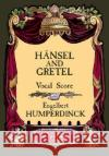 Hansel and Gretel Vocal Score