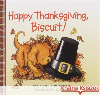 Happy Thanksgiving, Biscuit Alyssa Satin Capucilli Pat Schories 9780756978570 Perfection Learning - książka