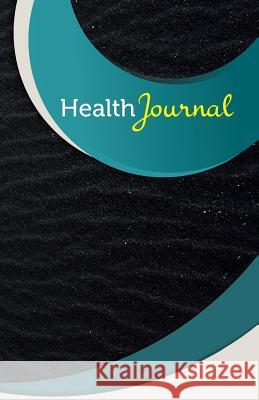 Health Journal: 50 Pages, 5.5- X 8.5- Black Magic Fitness Journal Publishing 9781544250960 Createspace Independent Publishing Platform - książka