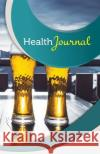 Health Journal: 50 Pages, 5.5- X 8.5- Craft Beer