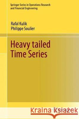 Heavy-Tailed Time Series Philippe Soulier Rafal Kulik 9781071607350 Springer - książka