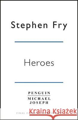 Heroes Stephen Fry 9780241380369 Penguin Books Ltd - książka