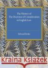 History of the Doctrine of Consideration in English Law  Jenks, Edward 9781316626214