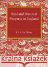 History of the Legislation Concerning Real and Personal Property in England During the Reign of Queen Victoria dE Villiers, J. E. R. 9781316626191