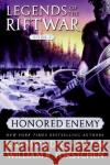 Honored Enemy Raymond E. Feist William R. Forstchen 9780060792831 Eos