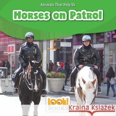 Horses on Patrol Wiley Blevins 9781634403672 Red Chair Press - (Look! Books) - książka