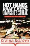 Hot Hands, Draft Hype, and Dimaggio's Streak: Debunking America's Favorite Sports Myths Sheldon Hirsch 9781512600636 Foreedge