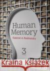 Human Memory: Third Edition Gabriel A. Radvansky 9781138665415 Routledge