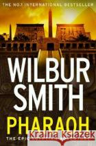 Pharaoh  Smith, Wilbur 9780007535842